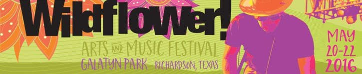 Wildflower Arts & Music Festival May 20-22