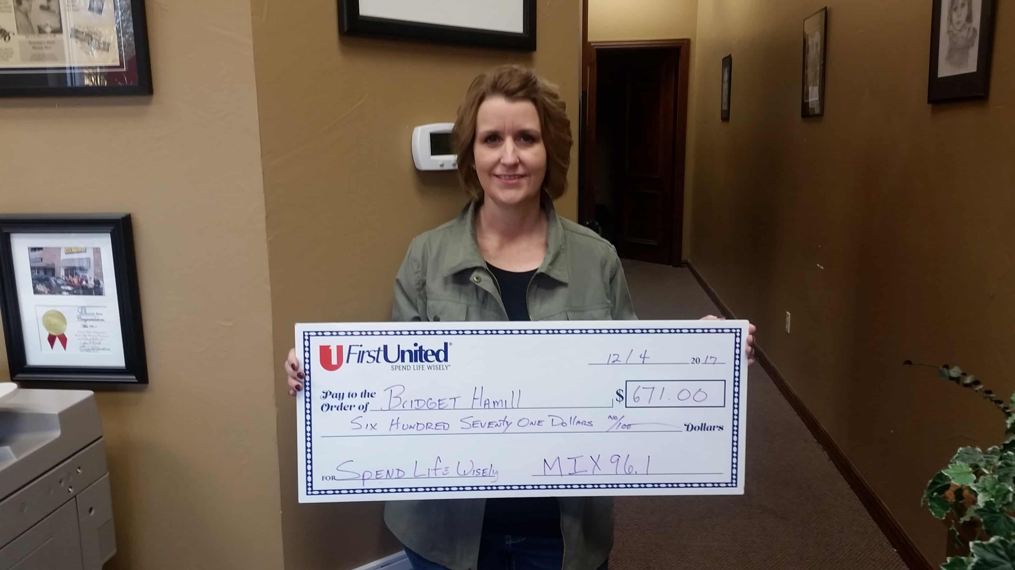 Bridget Hamillwon $671 in the Spend Life Wisely Contest