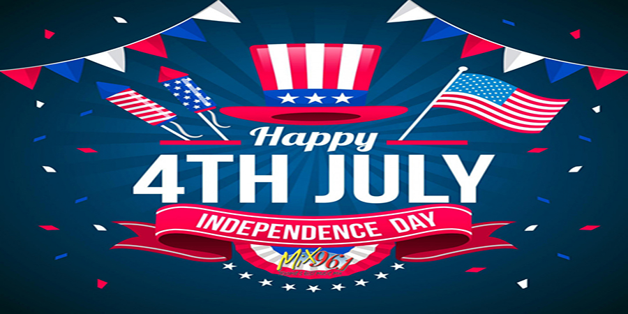 Happy Independence Day from Mix 96.1
